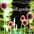 Perfect Small Gardens