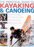 Practical Guide to Kayaking and Canoeing
