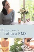 50 Ways to Relieve PMS