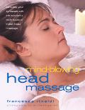 Mind-Blowing Head Massage Traditional Techniques of an Anciet Indian System Revealed in Step...