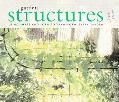 Garden Structures Using Shape to Transform Your Garden