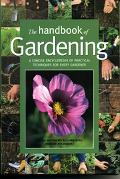 Handbook of Gardening A Concise Encyclopedia of Practical Techniques for Every Gardner