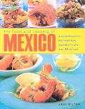 Food And Cooking Of Mexico A Vibrant Cuisine  The Traditions, Ingredients And Over 150 Recipes