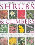 Gardener's Guide to Shrubs & Climbers