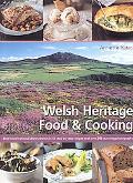Welsh Heritage Food & Cooking