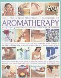 Illustrated Practical Handbook of Aromatherapy