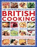 The Illustrated Encyclopedia of British Cooking: A classic collection of best-loved traditio...