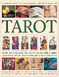 Reading and Understanding the Mysteries of the Tarot: Unlock the Secrets of the Cards and Di...
