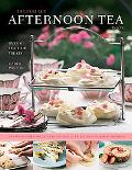 The Perfect Afternoon Tea Book: Over 70 Tea-Time Treats