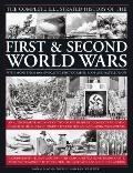Complete Illustrated History of the First and Second World Wars : An Authoritative Account o...