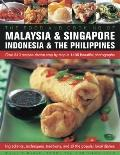 Food and Cooking of Malaysia and Singapore, Indonesia and the Philippines : Over 300 Recipes...