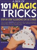 Deck of 101 Magic Tricks : Step-By-step Illusions on 52 Cards
