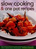 Slow Cooking and One Pot Recipes : Keep Mealtimes Simple with Over 300 Mouthwatering Dishes ...