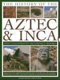 History of the Atzec and Inca : Two Illustrated Reference Books