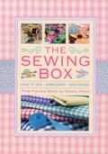 Sewing Box : How to Sew, Embroidery and Patchwork, in Three Practical Books