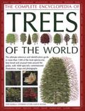 Complete Encyclopedia of Trees of the World : The Ultimate Reference and Identification Guid...
