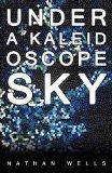 Under a Kaleidoscope Sky