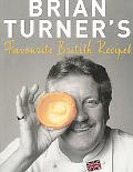 Brian Turner's Favourite British Recipes - Brian Turner - Paperback