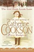 Girl from Leam Lane The Life and Writing of Catherine Cookson