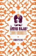 Urban Rajah's Curry Memoirs