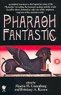 Pharaoh Fantastic