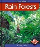 Rain Forests (First Reports: Nature)