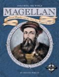 Magellan Ferdinand Magellan the First Trip Around the World
