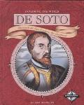 De Soto Hernando De Soto Explores the Southeast