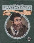 Marco Polo Marco Polo and the Silk Road to China