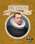 Hudson Henry Hudson Searches for the Northwest Passage