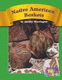 Native American Baskets (Compass Point Phonics Readers-Level C)