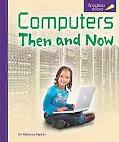 Computers Then and Now