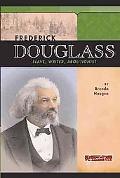 Frederick Douglass Slave, Writer, Abolitionist