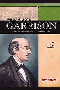 William Lloyd Garrison Abolitionist And Journalist