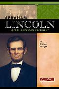 Abraham Lincoln Great American President