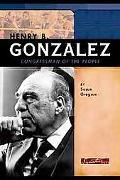 Henry B. Gonzalez Congressman of the People