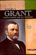 Ulysses S. Grant Union General and U.s. President