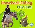Horseback Riding for Fun!