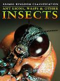 Ant Lions, Wasps & Other Insects
