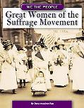Great Women of the Suffrage Movement