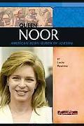 Queen Noor American-born Queen of Jordan