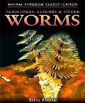 Nematodes, Leeches, & Other Worms