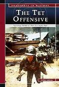 Tet Offensive Turning Point of the Vietnam War
