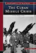 Cuban Missile Crisis To the Brink of War