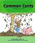 Common Cents The Money in Your Pocket