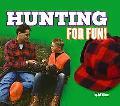 Hunting for Fun!
