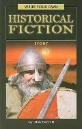 Write Your Own Historical Fiction Story