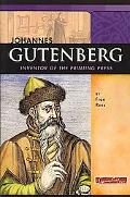 Johannes Gutenberg Inventor of the Printing Press