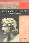 Alexander the Great World Conqueror