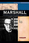 Thurgood Marshall Civil Rights Lawyer and Supreme Court Justice